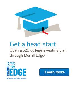 Get a head start. Open a 529 college investing plan through Merrill Edge